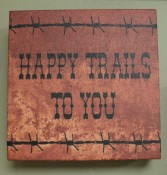 6″sqr. Happy Trails Picture $19.50